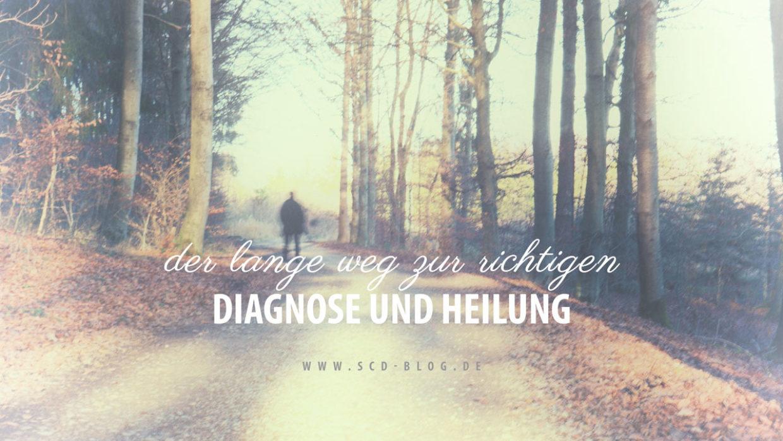 Der lange Weg zur richtigen Diagnose und Heilung